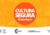 Banner de la campaña cultura segura